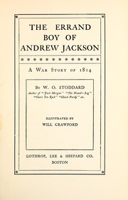 Cover of: The errand boy of Andrew Jackson: a war story of 1814