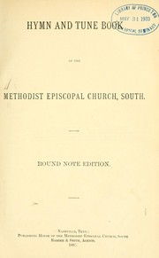 Cover of: Hymn and tune book of the Methodist Episcopal Church, South