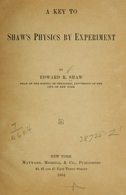 Cover of: A key to Shaw's Physics by experiment