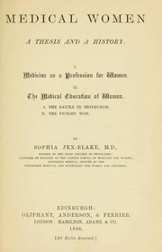 Cover of: Medical women; a thesis and a history