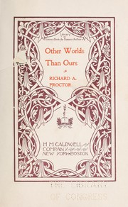 Cover of: Other worlds than ours | Richard A. Proctor