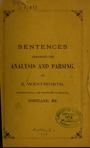 Cover of: Sentences arranged for analysis and parsing | Wentworth, E.