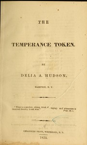 The temperance token by Delia A. Hudson