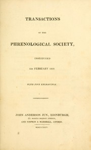 Cover of: Transactions of the Phrenological Society, instituted 22d February 1820