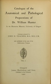 Cover of: Catalogue of the anatomical and pathological preparations of Dr. William Hunter | Hunterian Museum (Glasgow)