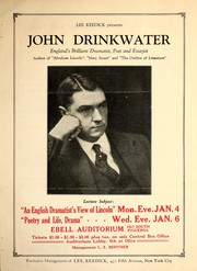 "Cover of: John Drinkwater, England's brilliant dramatist, poet and essayist, author of ""Abraham Lincoln"", ""Mary Stuart"" and ""The outline of literature"""