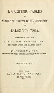 Cover of: Logarithmic tables of numbers and trigonometrical functions