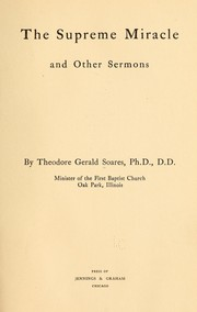 Cover of: The supreme miracle, and other sermons