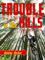Cover of: Trouble in the Hills by Helaine Becker