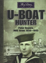 Cover of: U-Boat Hunter Peter Rogers |