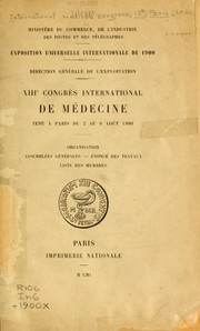 Cover of: XIIIe Congrès international de médecine, tenu à Paris du 2 au 9 août 1900