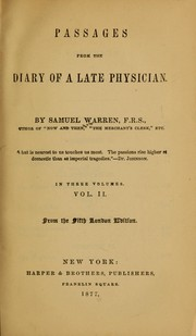 Cover of: Passages from the diary of a late physician | Samuel Warren