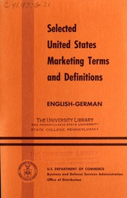 Cover of: Selected United States marketing terms and definitions | United States. Business and Defense Services Administration. Office of Distribution