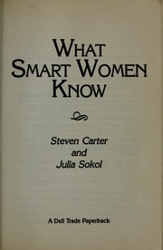 Cover of: What smart women know | Carter, Steven