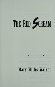 Cover of: The red scream by Mary Willis Walker