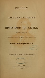 Cover of: Eulogy on the life and character of Theodric Romeyn Beck, M.D., LL. D