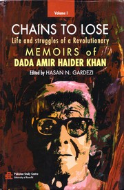 Cover of: Chains to lose, life and struggles of a revolutionary