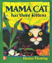 Cover of: Mama Cat has Three Kittens [big book]