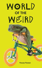 Cover of: World of the weird | Tracey Turner