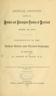 Cover of: Annual oration before the Medical and chirurgical faculty of Maryland, April 14, 1875