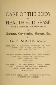 Cover of: Care of the body in health and disease