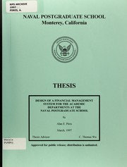 Cover of: Design of a financial management system for the academic departments at the Naval Postgraduate School