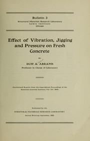 Cover of: Effect of vibration jigging and pressure on fresh concrete