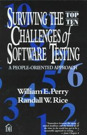 Cover of: Surviving the top ten challenges of software testing: a people-oriented approach