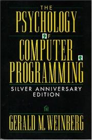 The psychology of computer programming by Gerald M. Weinberg