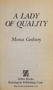 Cover of: A lady of quality | Mona K. Gedney