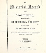 Cover of: The memorial record of the soldiers who enlisted from Greensboro, Vermont, to aid in subduing the great rebellion 1861-5