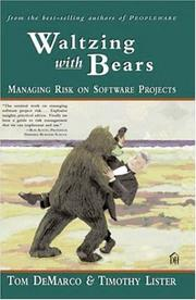 Cover of: Waltzing With Bears: Managing Risk on Software Projects