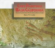 The cave paintings of Baja California by Crosby, Harry