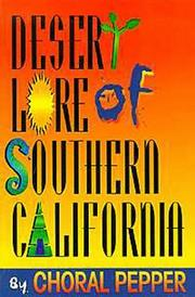 Cover of: Desert lore of Southern California