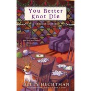 Cover of: You Better Knot Die by