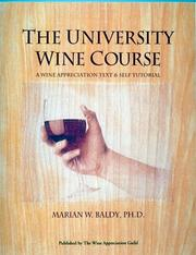 Cover of: The university wine course by Marian W. Baldy