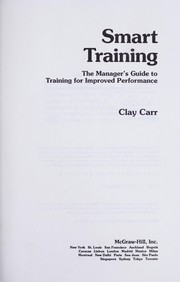 Cover of: Smart training | Clay Carr