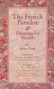 Cover of: The French Paradox & Drinking for Health | Gene Ford