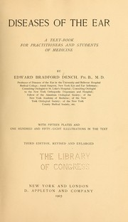 Cover of: Diseases of the ear | Edward Bradford Dench