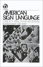 Cover of: American Sign Language-A Look at Its History, Structure and Community | Charlotte Baker