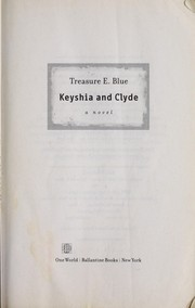 Keyshia and Clyde by Treasure E. Blue