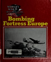 Bombing fortress Europe by Wallace B. Black