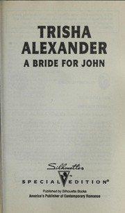 Cover of: A Bride For John (Three Brides And A Baby)