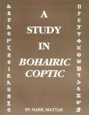 Cover of: A Study in Bohairic Coptic | Nabil Mattar