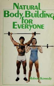 Cover of: Natural body building for everyone
