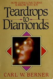 Cover of: Teardrops to diamonds