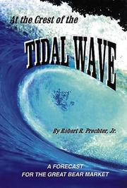 At the crest of the tidal wave by Robert Rougelot Prechter