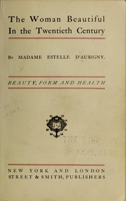 Cover of: The woman beautiful in the twentieth century