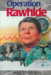 Operation Rawhide by Paul Thomsen