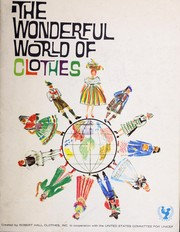 Cover of: The wonderful world of clothes | Ruth Gelarie Fox